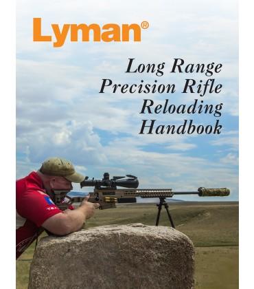 Long Range Precision Rifle Reloading Handbook
